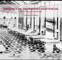 Cubierta para Orígenes del patrimonio asistencial: en el balneario nacional